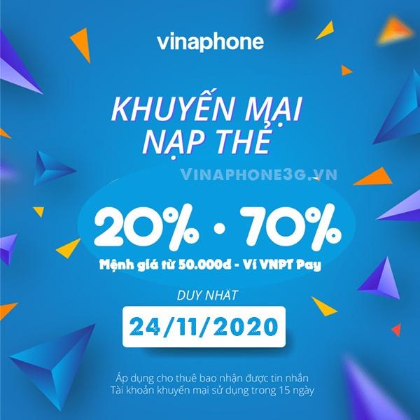 Khuyến mãi Vinaphone ngày 24/11/2020 tặng 20%, 70% giá trị tiền nạp bất kỳ
