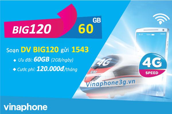 Cách đăng ký gói cước BIg120 Vinaphone nhận 60GB data chỉ 120k/tháng