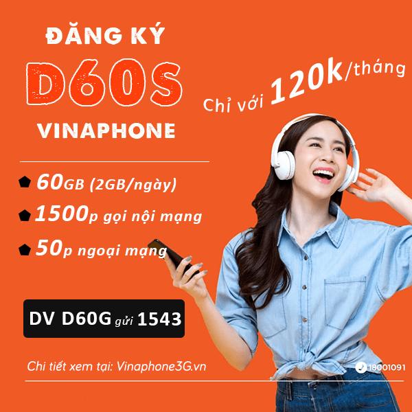 Đăng ký gói cước D60S Vinaphone nhận 60GB, 1550p gọi miễn phí cả tháng