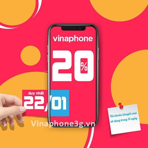 Khuyến mãi Vinaphone ngày 22/1/2021 ưu đãi 20% tiền nạp cho TB trả trước