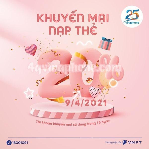 Khuyến mãi Vinaphone ngày 9/4/2021 ưu đãi 20% tiền nạp bất kỳ
