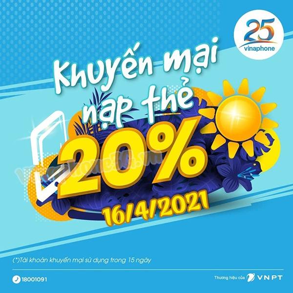 Vinaphone khuyến mãi ngày 16/4/2021 ưu đãi 20% giá trị tiền nạp bất kỳ