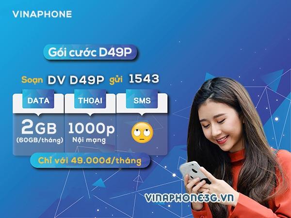 Đăng ký gói cước D49P Vinaphone ưu đãi 60GB data, 1000p gọi Free